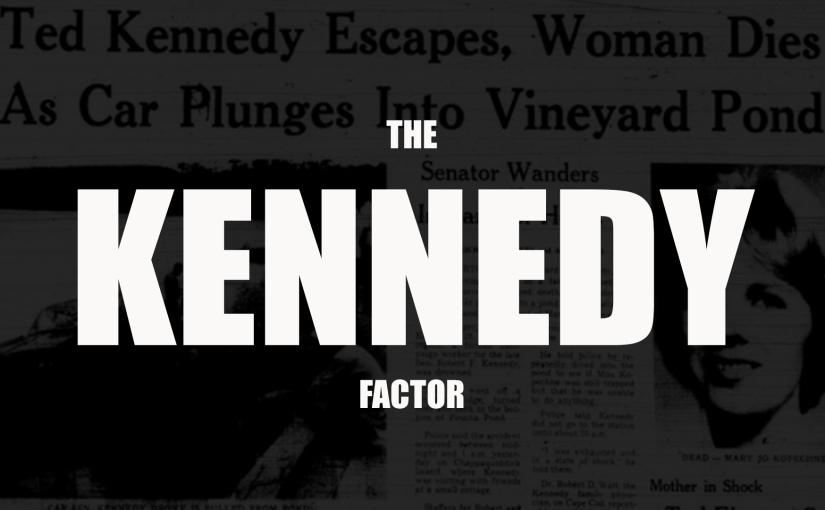 The Kennedy Factor